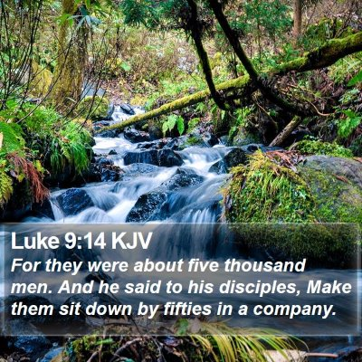 Luke 9:14 KJV Bible Verse Image