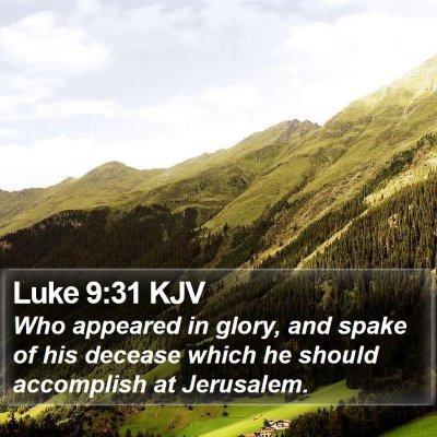 Luke 9:31 KJV Bible Verse Image