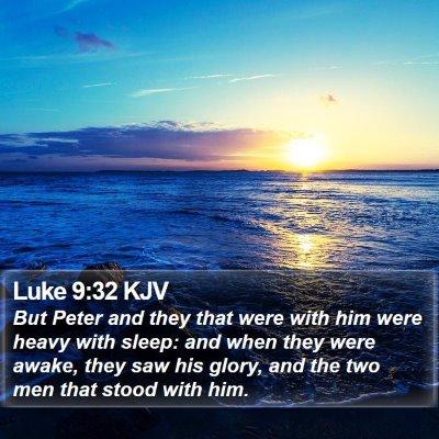 Luke 9:32 KJV Bible Verse Image