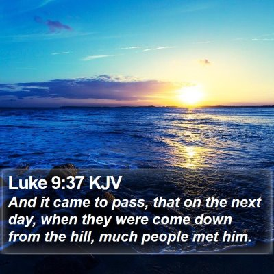 Luke 9:37 KJV Bible Verse Image