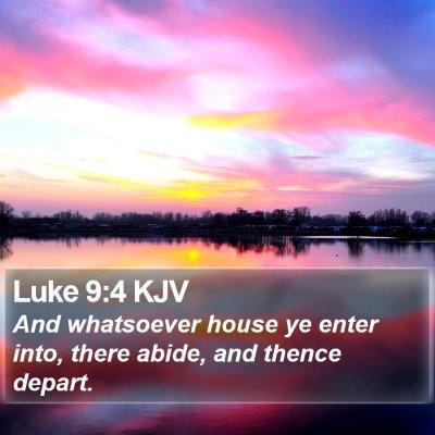 Luke 9:4 KJV Bible Verse Image