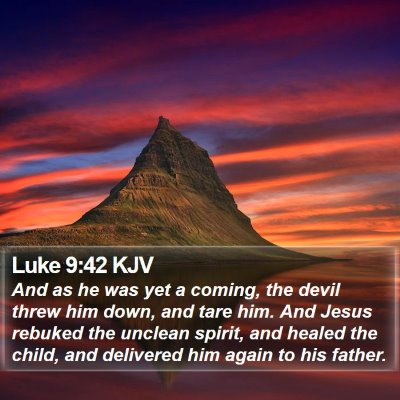Luke 9:42 KJV Bible Verse Image