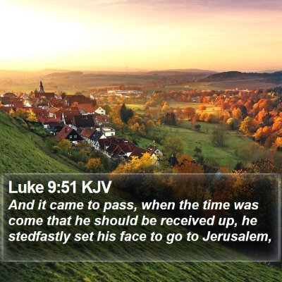 Luke 9:51 KJV Bible Verse Image