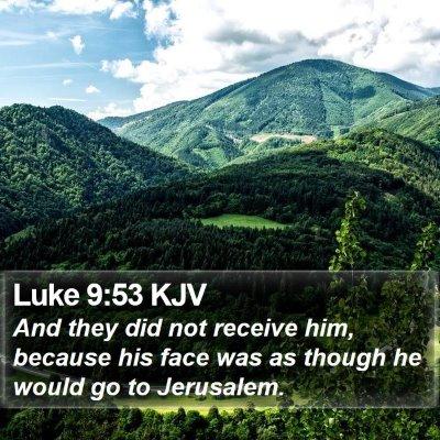 Luke 9:53 KJV Bible Verse Image