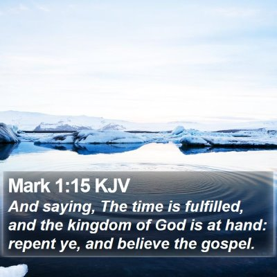 Mark 1:15 KJV Bible Verse Image