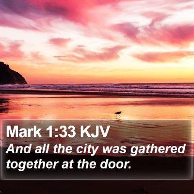 Mark 1:33 KJV Bible Verse Image