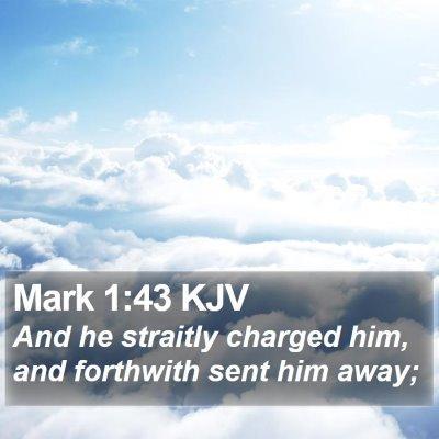 Mark 1:43 KJV Bible Verse Image