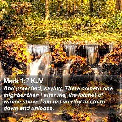 Mark 1:7 KJV Bible Verse Image