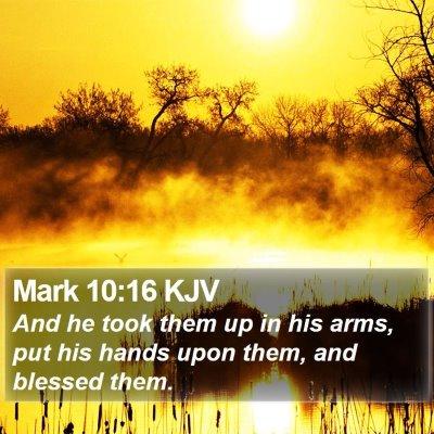 Mark 10:16 KJV Bible Verse Image