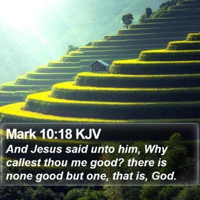 Mark 10:18 KJV Bible Verse Image