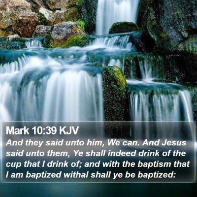 Mark 10:39 KJV Bible Verse Image