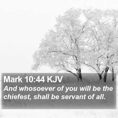 Mark 10:44 KJV Bible Verse Image