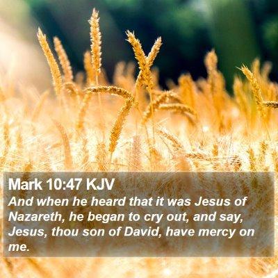 Mark 10:47 KJV Bible Verse Image