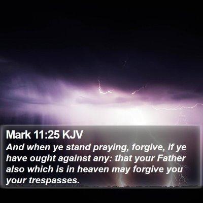 Mark 11:25 KJV Bible Verse Image