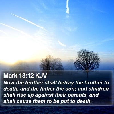Mark 13:12 KJV Bible Verse Image