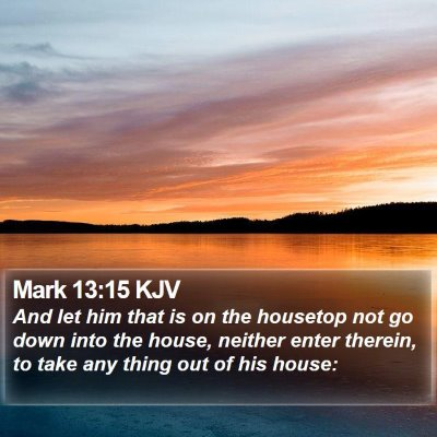 Mark 13:15 KJV Bible Verse Image