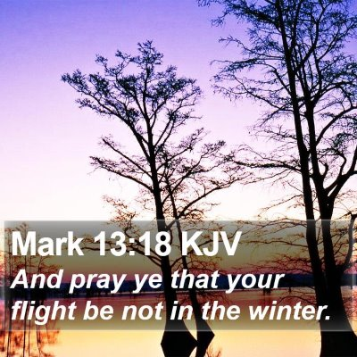 Mark 13:18 KJV Bible Verse Image