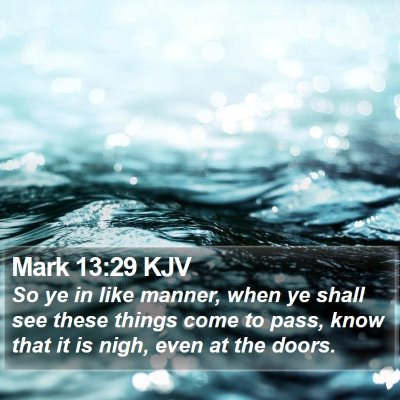 Mark 13:29 KJV Bible Verse Image