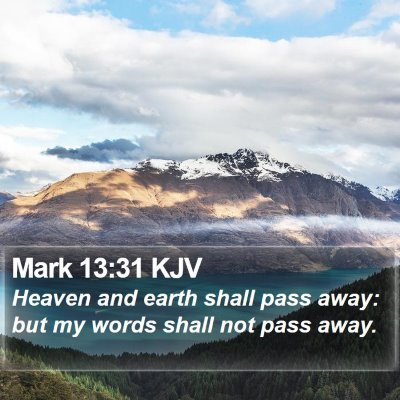 Mark 13:31 KJV Bible Verse Image