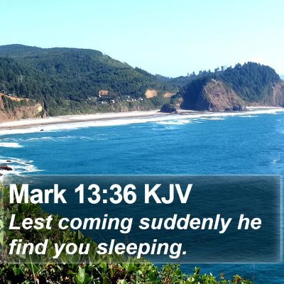 Mark 13:36 KJV Bible Verse Image