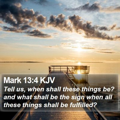 Mark 13:4 KJV Bible Verse Image