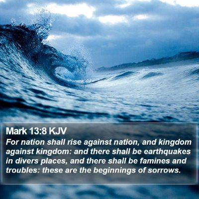 Mark 13:8 KJV Bible Verse Image
