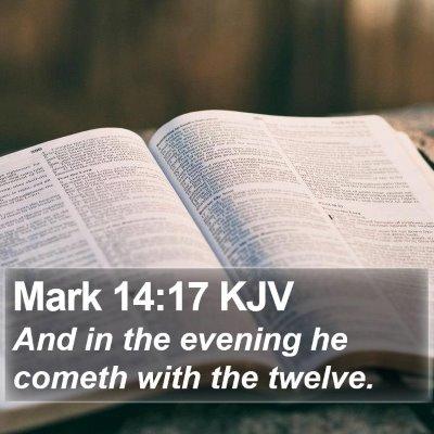 Mark 14:17 KJV Bible Verse Image