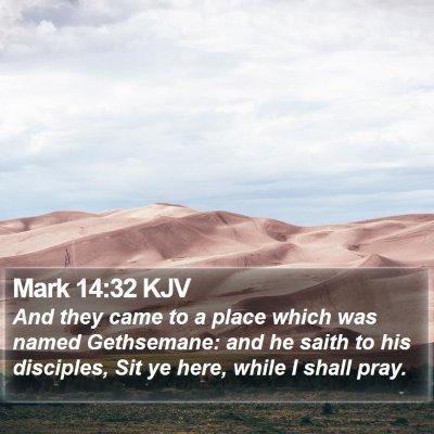 Mark 14:32 KJV Bible Verse Image
