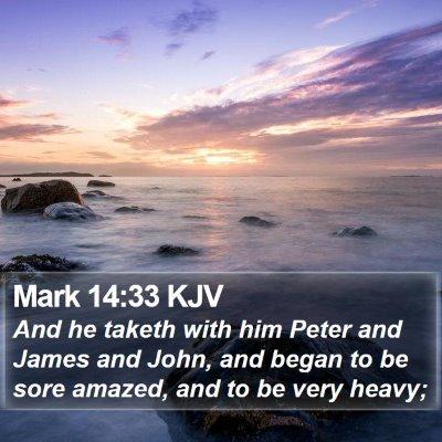 Mark 14:33 KJV Bible Verse Image