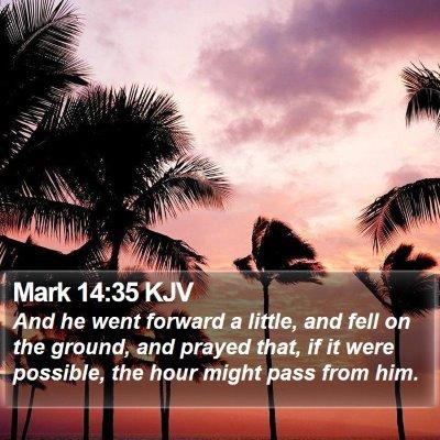 Mark 14:35 KJV Bible Verse Image