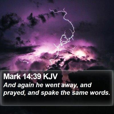 Mark 14:39 KJV Bible Verse Image