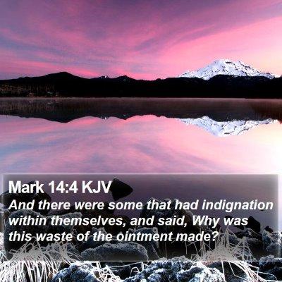 Mark 14:4 KJV Bible Verse Image