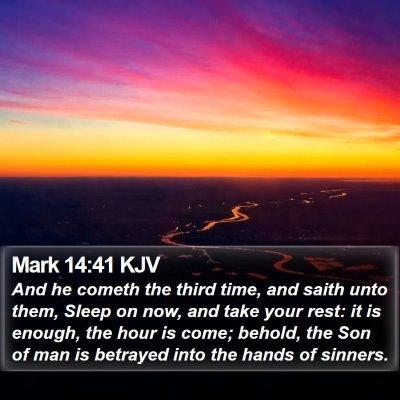 Mark 14:41 KJV Bible Verse Image