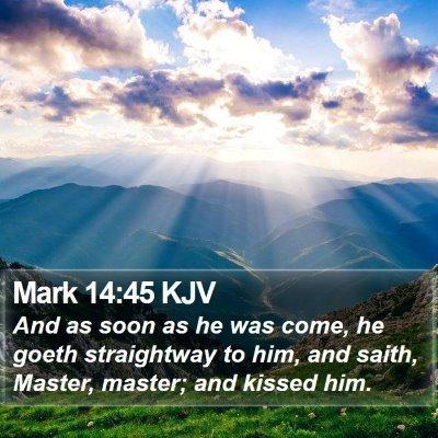 Mark 14:45 KJV Bible Verse Image