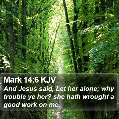 Mark 14:6 KJV Bible Verse Image