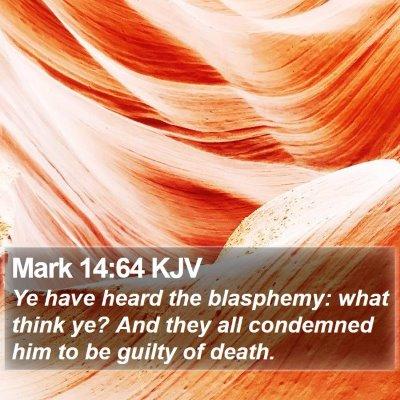 Mark 14:64 KJV Bible Verse Image