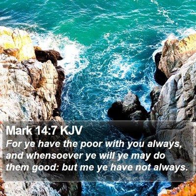 Mark 14:7 KJV Bible Verse Image