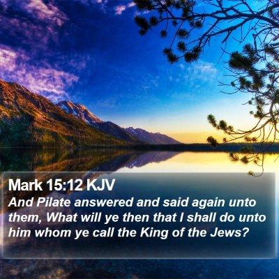 Mark 15:12 KJV Bible Verse Image