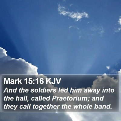 Mark 15:16 KJV Bible Verse Image