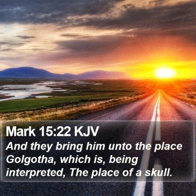 Mark 15:22 KJV Bible Verse Image