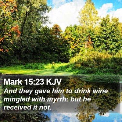 Mark 15:23 KJV Bible Verse Image