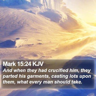 Mark 15:24 KJV Bible Verse Image