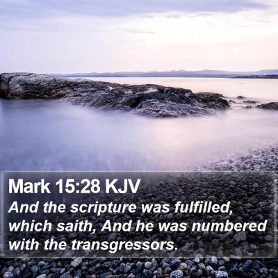 Mark 15:28 KJV Bible Verse Image