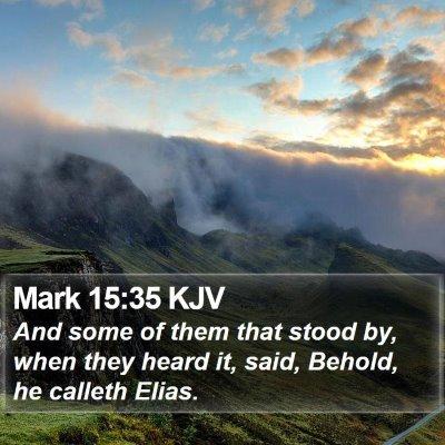 Mark 15:35 KJV Bible Verse Image