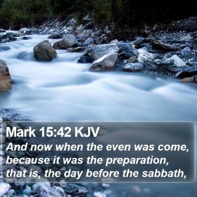 Mark 15:42 KJV Bible Verse Image