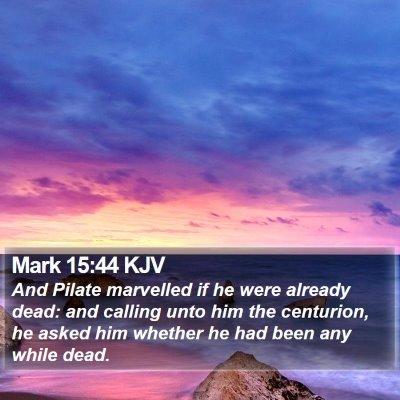Mark 15:44 KJV Bible Verse Image