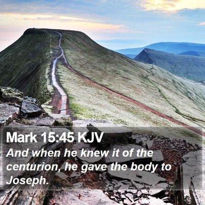 Mark 15:45 KJV Bible Verse Image