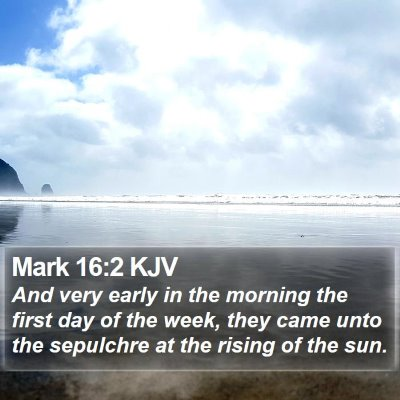 Mark 16:2 KJV Bible Verse Image