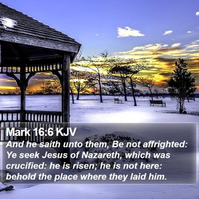 Mark 16:6 KJV Bible Verse Image