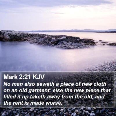 Mark 2:21 KJV Bible Verse Image